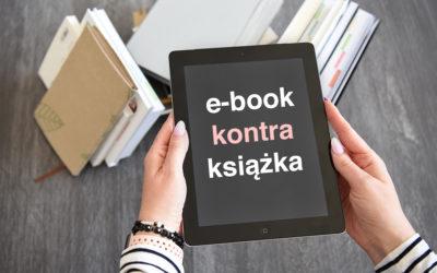 E-BOOK KONTRA KSIĄŻKA PAPIEROWA